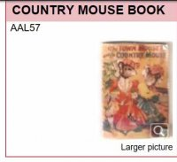 AAL 57 THE COUNTRY MOUSE BOOK